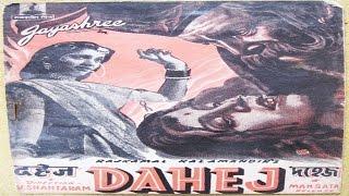 Dahej (1950) Hindi Full Movie | Prithviraj Kapoor, Jayshree, Lalita Pawar | Hindi Classic Movies