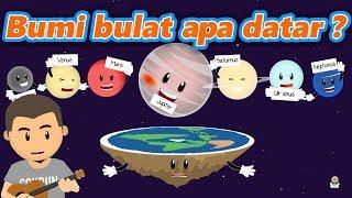 Bumi Bulat Apa Datar ?