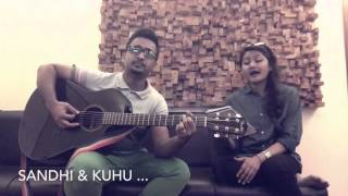 Tomake Chai - practice session ( Kuhu - Sandhi )