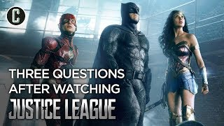 Three Questions After Watching Justice League