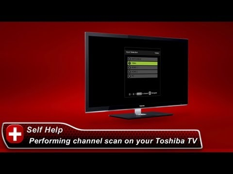 Xxx Mp4 Toshiba How To Performing A Channel Scan On Your Toshiba TV 3gp Sex