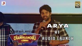 Arya Speech at Mr. Chandramouli Audio Launch