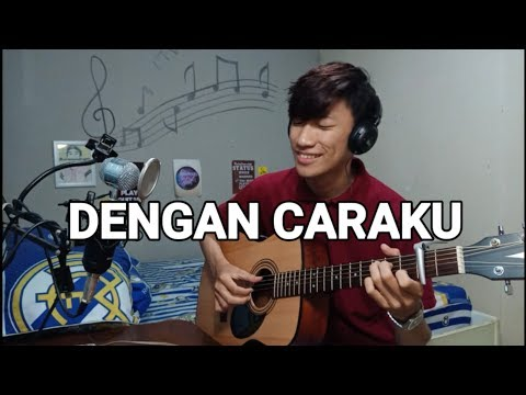 Arsy Widianto ft. Brisia Jodie - Dengan Caraku (Fingerstyle Guitar Cover)