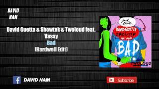 David Guetta - Bad (Hardwell Edit) [David Nam Remake]