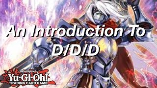 Yu-Gi-Oh! An Introduction to D/D/D!