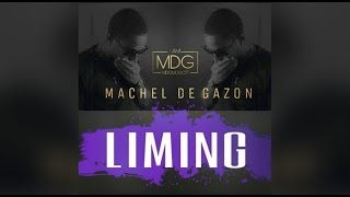 Machel De Gazon  - Liming (Liming Riddim)