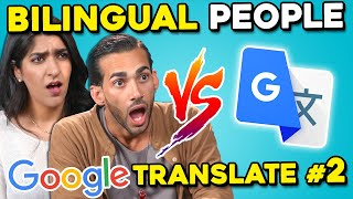 Bilingual People Vs. Google Translate #2 (Arabic, Spanish & Korean)
