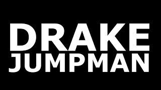 Drake - Jumpman (Official Lyrics)