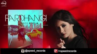 Pardhangi (Full Audio Song) | Miss Pooja | Punjabi Song Collection | Speed Records