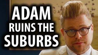 Adam Ruins The Suburbs