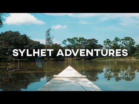 SYLHET ADVENTURES Bangladesh Travel Film 2017