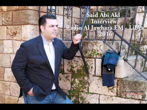 Xxx Mp4 Said Abi Akl Interview With Radio Al Jawhara FM Libya Tea Time 2016 3gp Sex