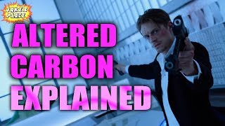 ALTERED CARBON Everything EXPLAINED!!!