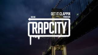 THOUXAN - Get It Clappin (Prod. Staccato)