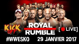 [LIVE] Super Kick Off - WWE ROYAL RUMBLE 2017 (Norbert, Sturry & Rabbi)