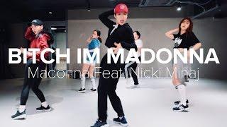 Bitch I'm Madonna -  Madonna Feat. Nicki Minaj / Hyojin Choi Choreography