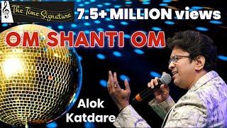 Om Shanti Om..by Alok Katdare