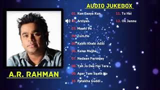 Best of A.R Rahman Songs 2018 | TOP 10 SONGS | A R Rahman Audio Jukebox