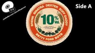 "Betty Ford Boys - 10% Vol. EP (Exclusive 10"" Vinyl)"