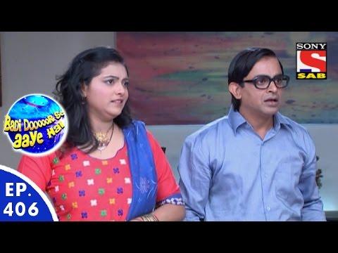 Badi Door Se Aaye Hain - बड़ी दूर से आये है - Episode 406 - 28th December, 2015