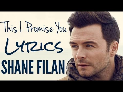This I Promise You - Shane Filan [Lyrics] 2017