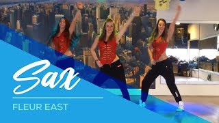Sax - Fleur East - Easy Fitness Dance Choreography