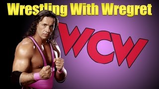 Bret Hart in WCW | Wrestling With Wregret