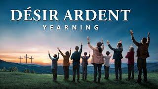 Meilleur Film chrétien complet en français « Désir ardent » Avez-vous rencontré le retour de Jésus ?