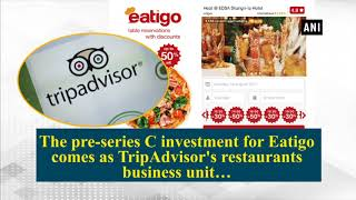 Eatigo secures investment from TripAdvisor; total funding reaches $25mn