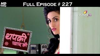 Thapki Pyar Ki - 16th February 2016 - थपकी प्यार की - Full Episode (HD)