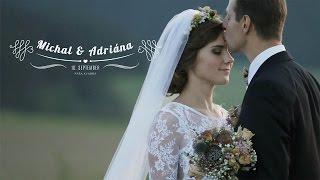 Michal a Adriána - krátky svadobný videoklip