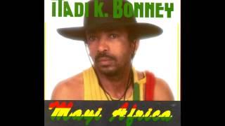 Itadi Bonney,  Mama