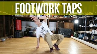 How To Breakdance   Footwork Taps   Footwork Basics