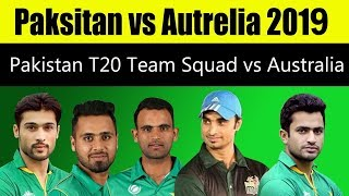 Pakistan T20 Team Squad Against Australia In UAE 2018 : Oct 2018 Pakistan vs Australia in UAE 2018