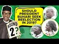 Download Video Download Should President Buhari seek reelection in 2019? (Nigerian Street Interview) 3GP MP4 FLV