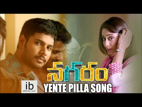 Nagaram Yente Pilla song - idlebrain.com