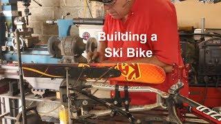 Building the Ski Bike!