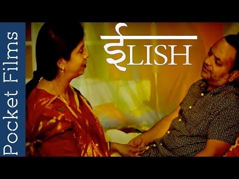 Hindi Touching Short Film - ILISH | A Story Of True Love