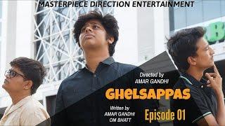 GHELSAPPAS | S01 E01  | Gujarati Sitcom