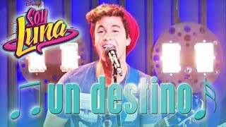 SOY LUNA - Song: UN DESTINO | Disney Channel Songs