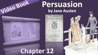 Chapter 12 - Persuasion by Jane Austen