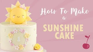 Happy Sunshine Cake Tutorial | How To | Cherry School