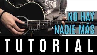 No Hay Nadie Más -  Sebastián Yatra Tutorial De Guitarra