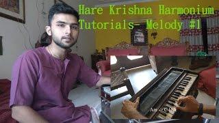 Hare Krishna Harmonium Tutorials- Melody #1 (Madhava Prabhu)