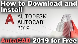 How to Download and Install AutaCAD 2019 for Free Tutorial