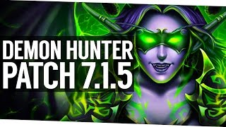 Patch 7.1.5 Demon Hunter Awesome Redesign - World of Warcraft Legion