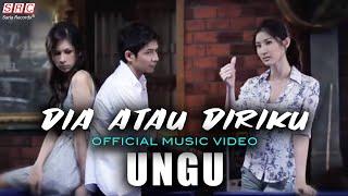 Ungu - Dia Atau Diriku  (Official Music Video - HD)