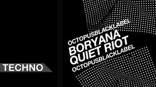 Boryana - Quiet Riot (Original Mix)