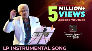 Hemantkumar Musical Group presents Instrumental song of LP concert