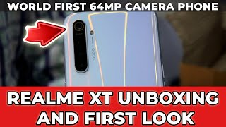REALME XT MOBILE UNBOXING & FIRST LOOK - World-First 64MP Camera Phone